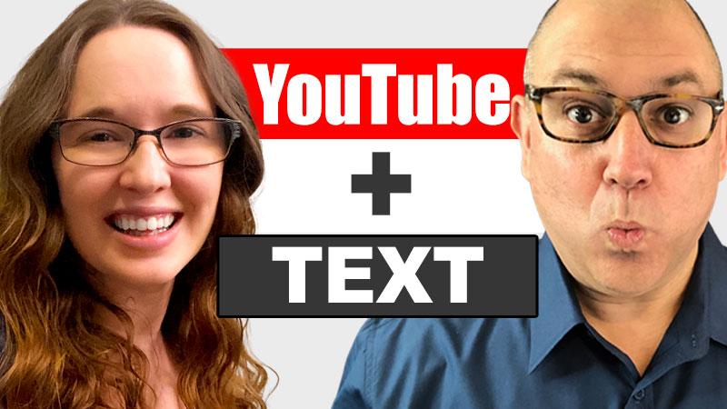 YouTube + Text